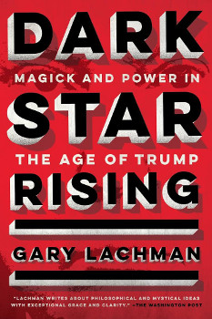 The cover of Dark Star Rising, by Gary Lachman.
